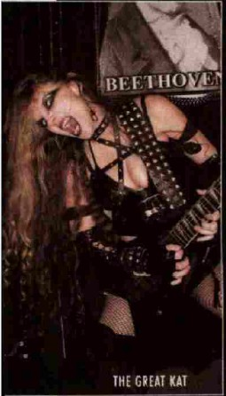 "NEW!! THE GREAT KAT FEATURED IN METAL MANIACS MAGAZINE'S ""2008 WISH LIST""!! ""Bow peasants! The Great Kat wishes that the entire pathetic world to wake up with the Great Kat's new Beethoven's Shred Insanity DVD out in January 2009!!! On your knees, metal maniacs!"" - The Great Kat in Metal Maniacs Magazine's 2008 Wish List"