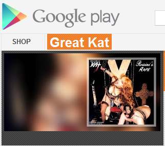 The Great Kat's Music on GOOGLE PLAY!