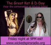 UPCOMING! D-DAY'S RADIO INTERVIEW WITH THE GREAT KAT ON WICKED SPINS RADIO ON FRIDAY OCT. 30 AT 9:00 PM EST!