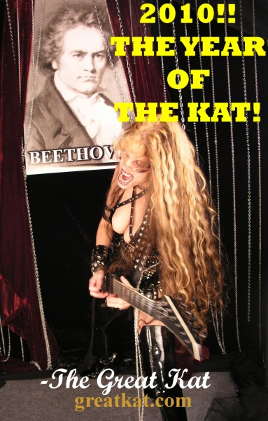 2010!! THE YEAR OF THE KAT!! THE GREAT KAT GUITAR SHREDDER RULES!
