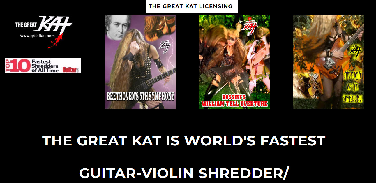 THE GREAT KAT MUSIC LICENSING SITE at https://greatkatlicensing.weebly.com. Check out Music Licensing Opportunities with The Great Kat's high-speed masterpieces of Beethoven, Wagner, Bach, Paganini, Vivaldi & more!