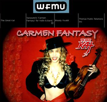 "KEN'S SHOW on WFMU now PLAYING THE GREAT KAT'S BLISTERING Sarasate's ""Carmen Fantasy"" from BLOODY VIVALDI! The Great Kat SHREDS CARMEN FANTASY on BOTH Violin AND Guitar! http://wfmu.org/listen.m3u?show=58375&archive=118614&starttime=1:37:54"