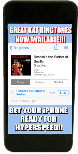 iTUNES PREMIERES THE GREAT KAT'S SHREDCLASSICAL RINGTONES – BRING THE BARBER OF SEVILLE TO YOUR IPHONE!!