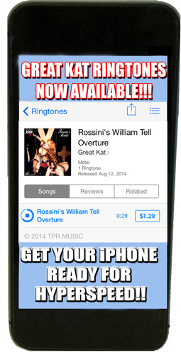 iTUNES PREMIERES THE GREAT KAT'S SHREDCLASSICAL RINGTONES – BRING ROSSINI TO YOUR IPHONE!!