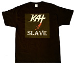 "NEW ""KAT SLAVE"" T-SHIRT Small, Medium, & Large, X-Large Black T-Shirt"